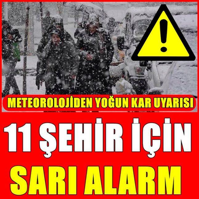 11 il İçin Alarm Verildi